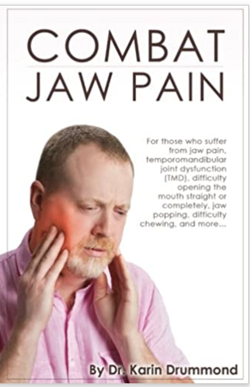Combat Jaw Pain by Dr. Karin for jaw pain TMJ chiropractor